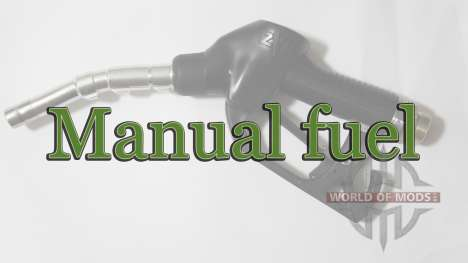 Manual fuel for Farming Simulator 2015