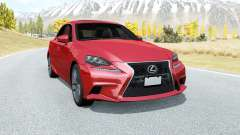 Lexus IS 350 F Sport (XE30) 2013 for BeamNG Drive