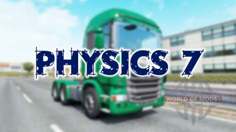 Physics 7 for Euro Truck Simulator 2