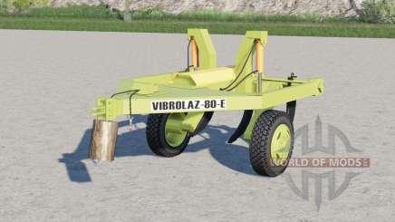 Vibrolaz-80-E for Farming Simulator 2017